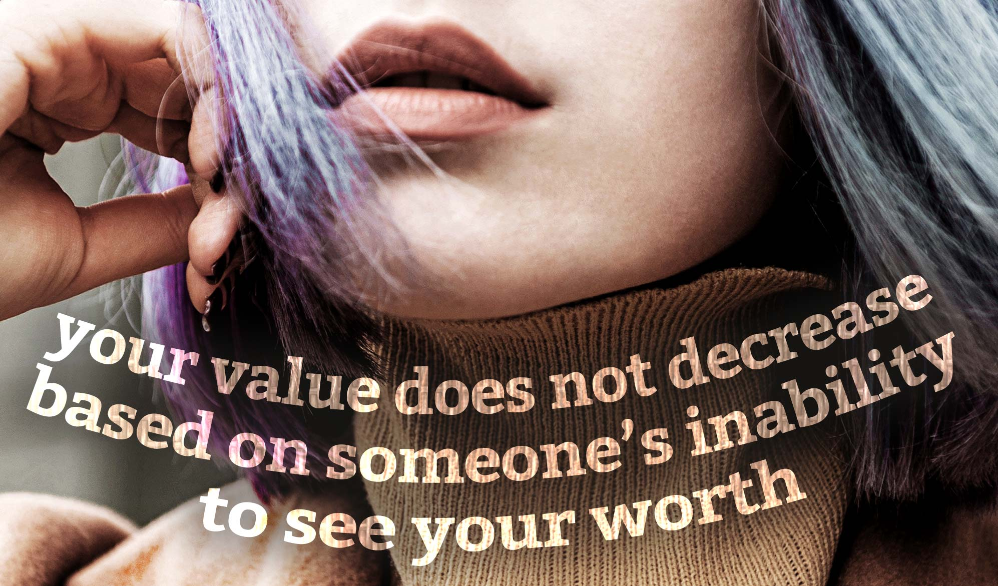 daily inspirational quote image: a woman's face, with lipstick and purple hair