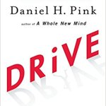 cover of the book: Drive by Dan Pink