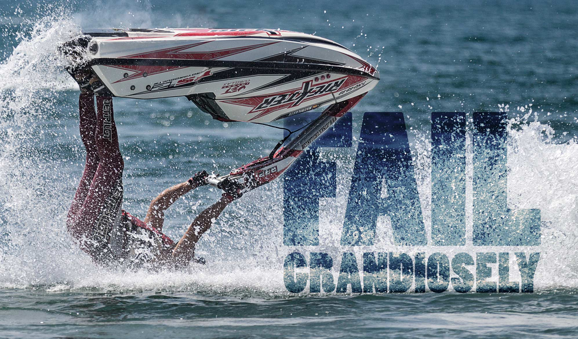 daily inspirational quote image:a man flipping upside down on a jetski