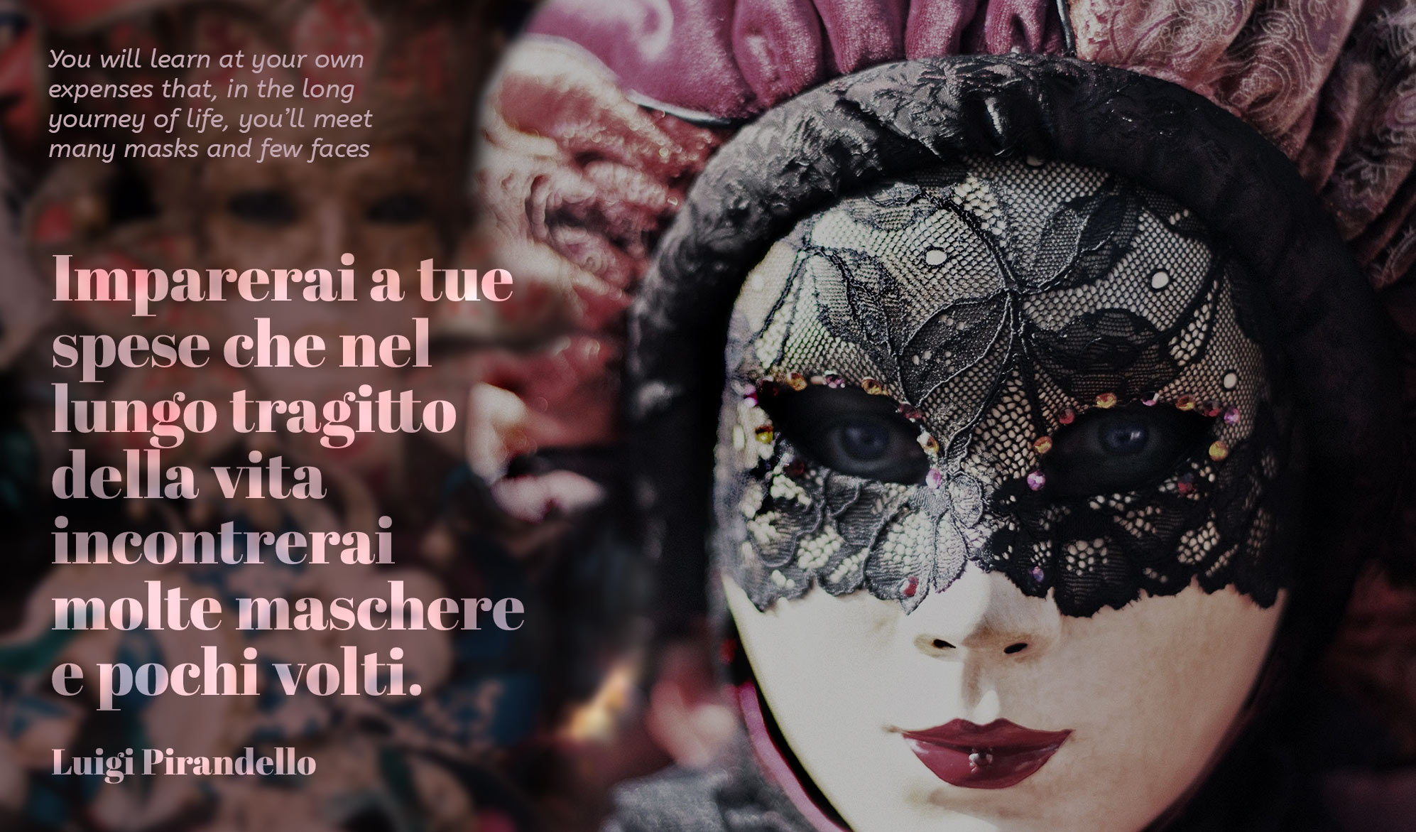 daily inspirational quote image: a beautiful Venetian Carnival Mask