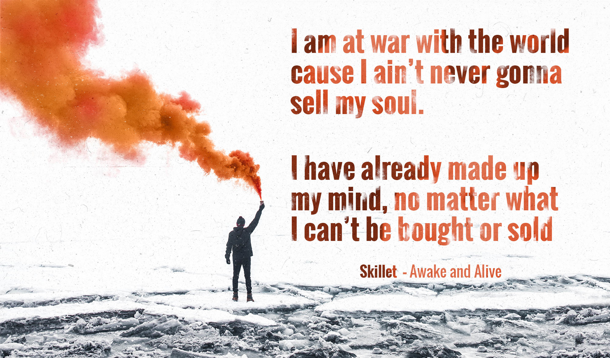 daily inspirational image quote:a black and white image of a man hodling a red flare, the only color present