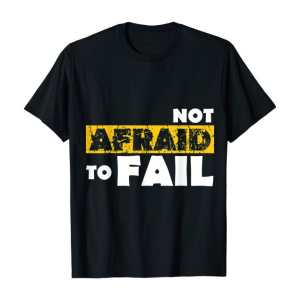 tizzime not afraid to fail tee