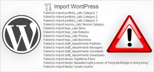 WordPress Import Failed.