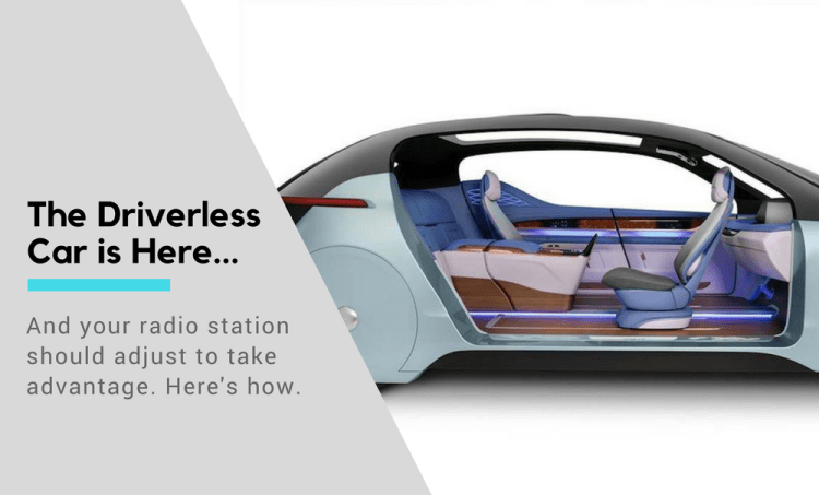 4 Ways To Prepare Your Radio Station For The Driverless Car