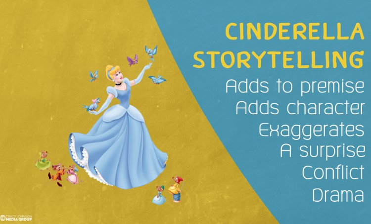 7 Ways To Be a Better Personality With Cinderella Storytelling