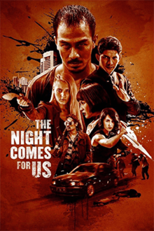 Movie Review: The Night Comes For Us (2018)