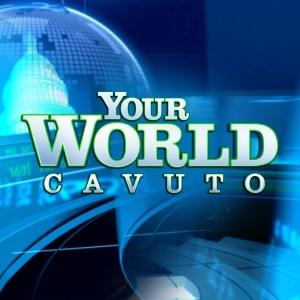 Your World Cavuto