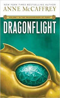 Dragonflight, Dragonriders of Pern, Pern, Anne McCaffery, Epic Fantasy Books