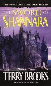 Terry Brooks, Sword of Shannara, The Sword of Shannara, Epic Fantasy Books