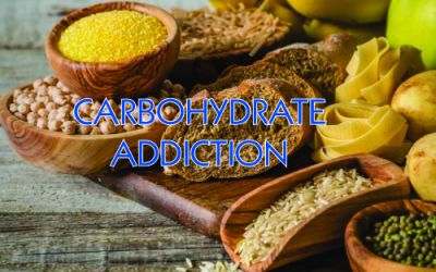 Part 3: Carbohydrate Addiction: Aspects that ADD to the Addiction Problem