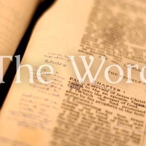 The Word: Part 2-Spirit & Truth