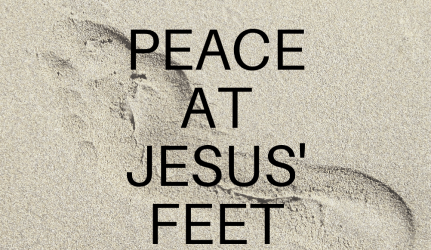 Peace At Jesus' Feet