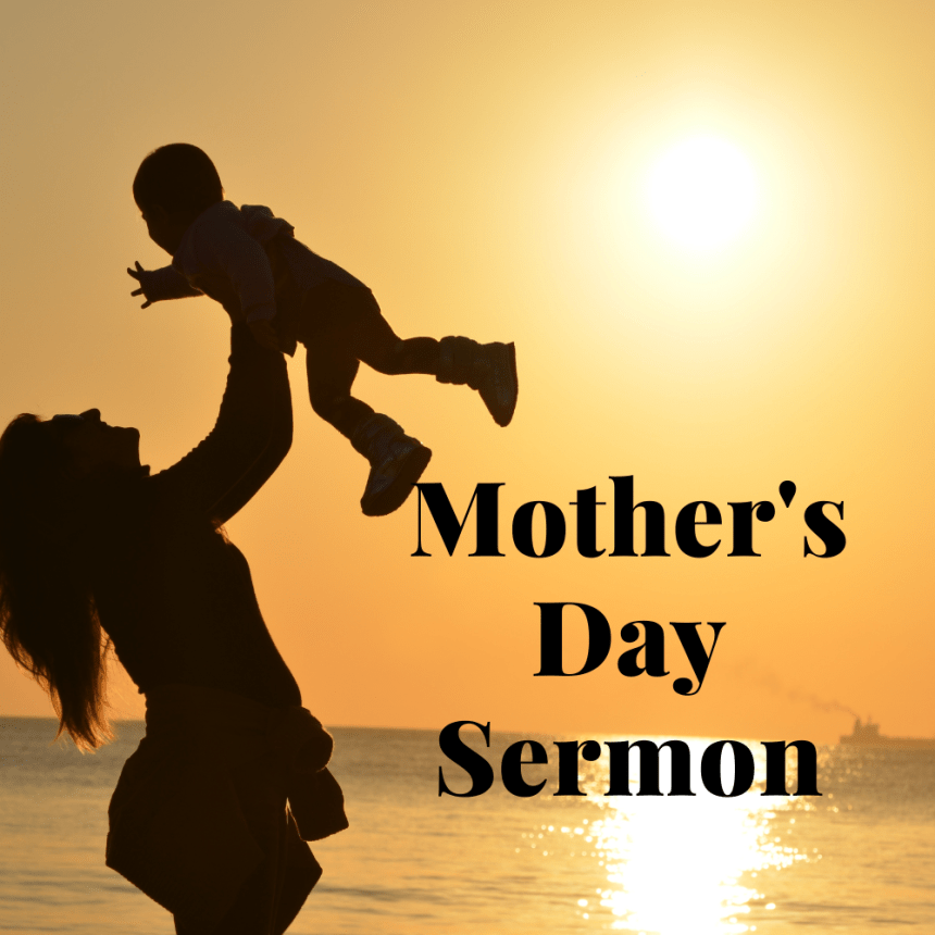 Mother's Day Sermon