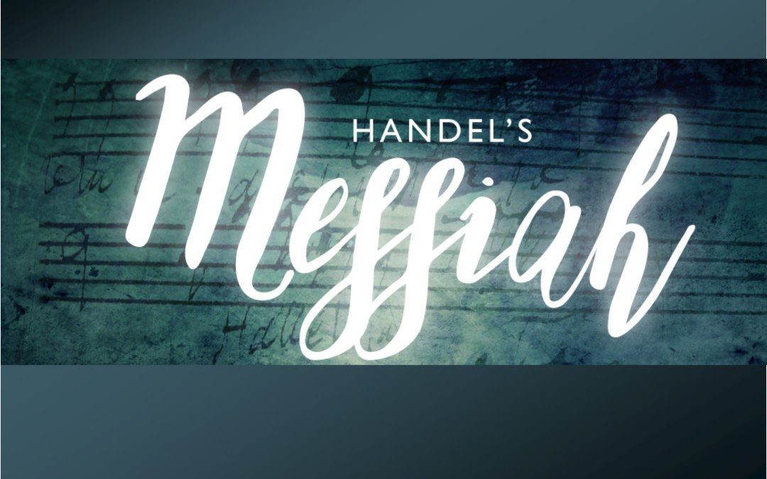 Handel Messiah, Dec. 23