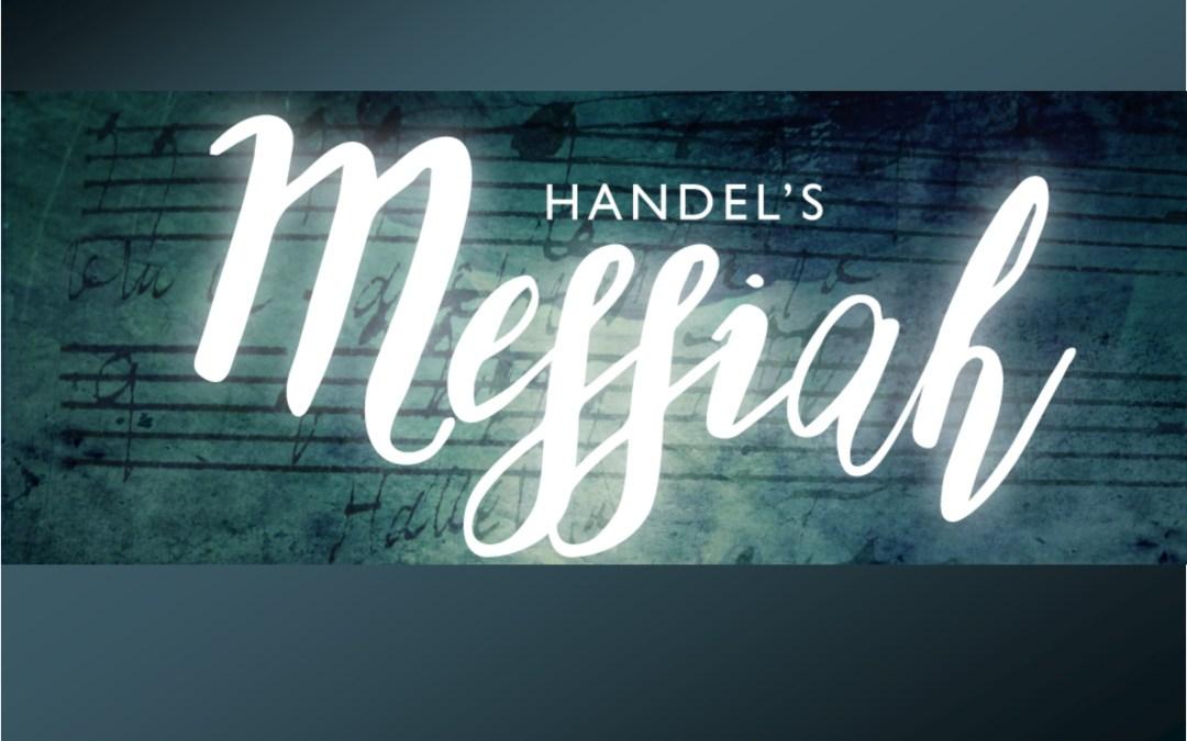 Handel Messiah, Dec. 23