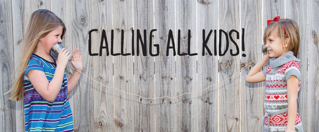 Calling All Kids