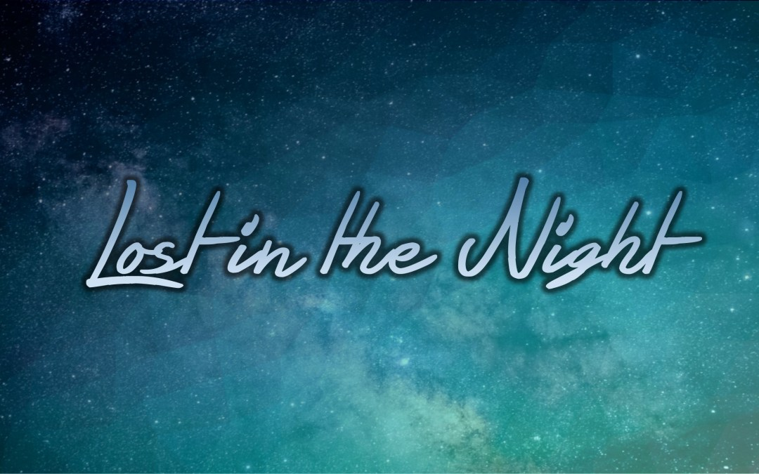 """Advent Lessons and Carols – """"Lost in the Night"""" – Dec. 10"""