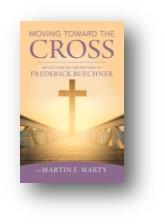 Moving Toward the Cross