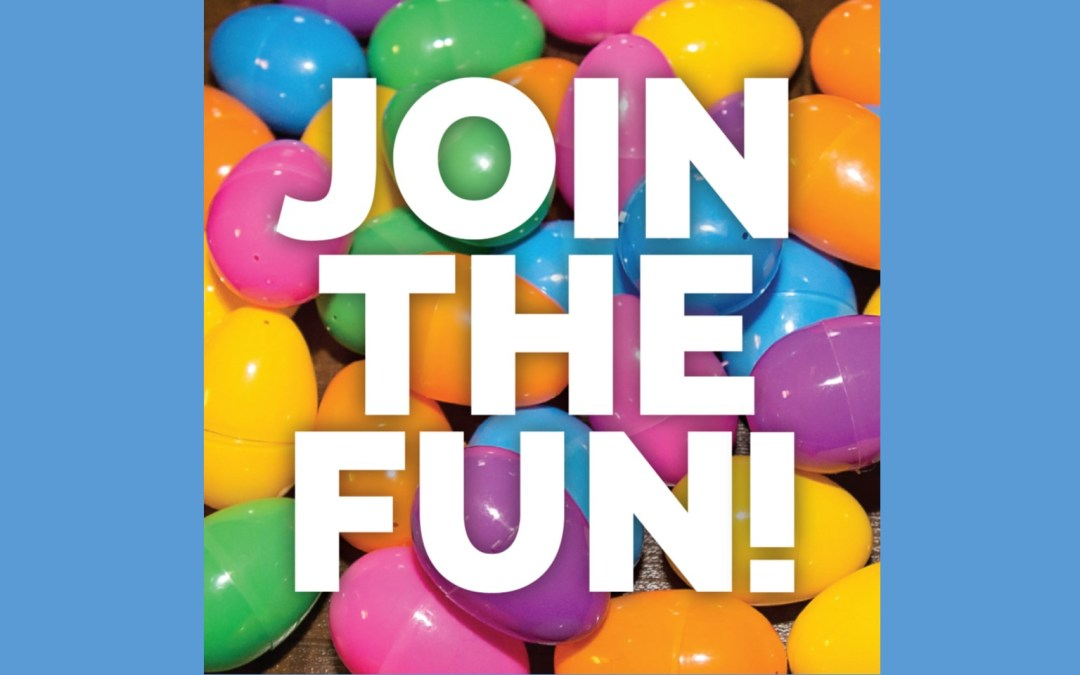 Easter Egg Hunt Join the Fun