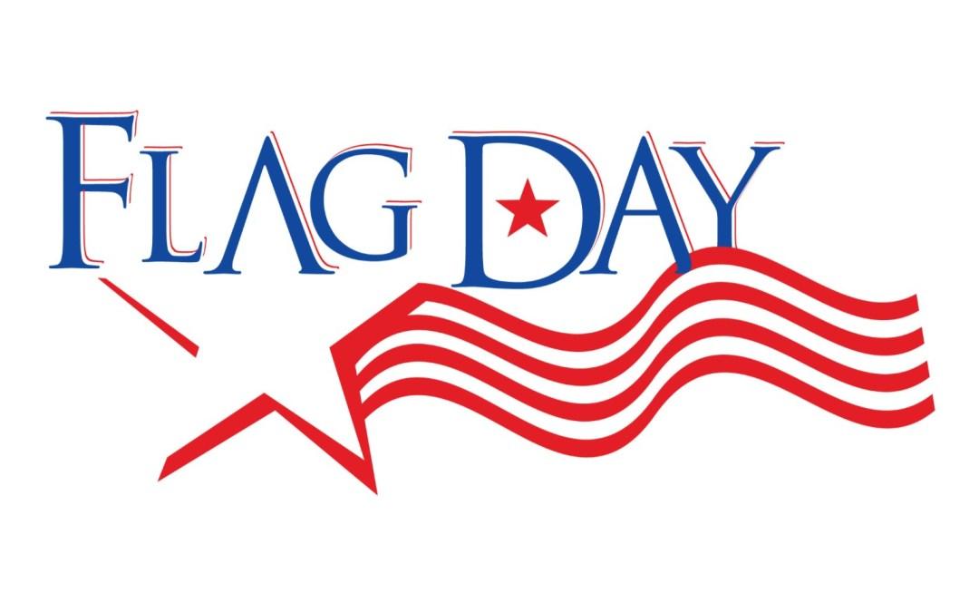 Flag Day Celebration – June 14