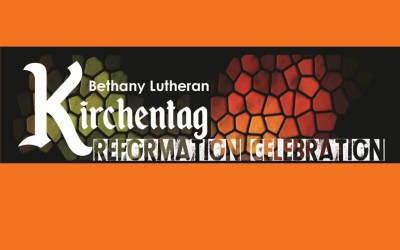Kirchentag Reformation Celebration  at Bethany Lutheran Church