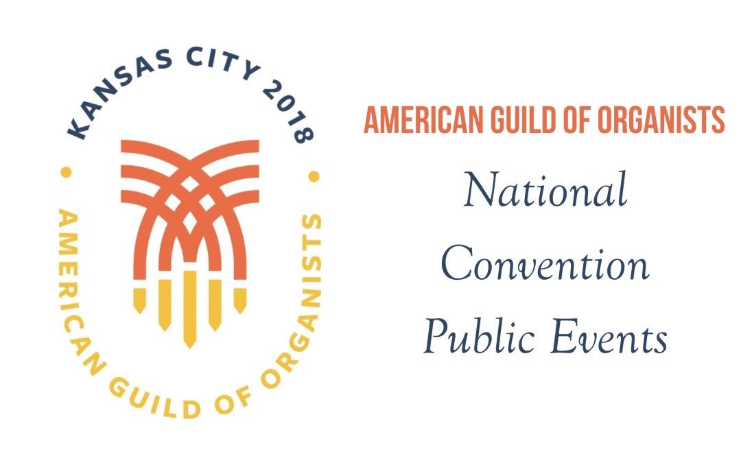 American Guild of Organists National Convention Public Events