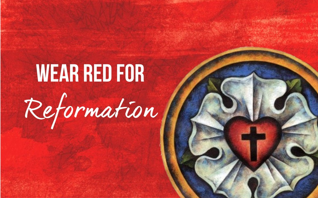 Wear Red for Reformation!