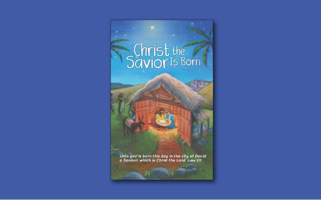 Children's Christmas Worship: Christ the Savior Is Born