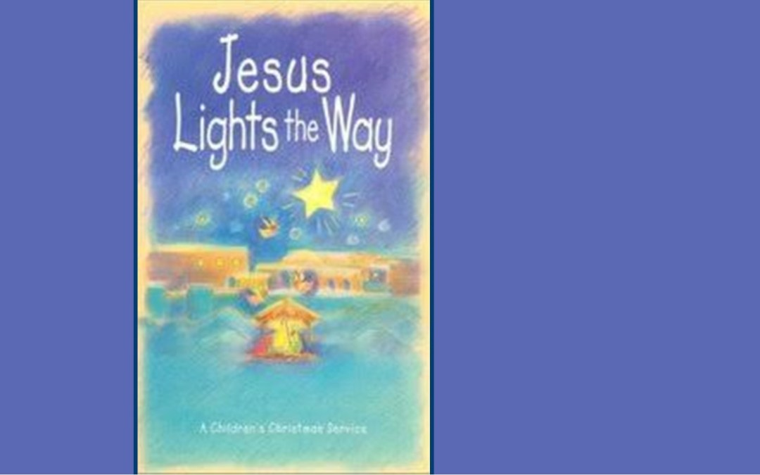 Children's Christmas Worship: Jesus Lights the Way