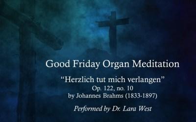Good Friday Organ Meditation