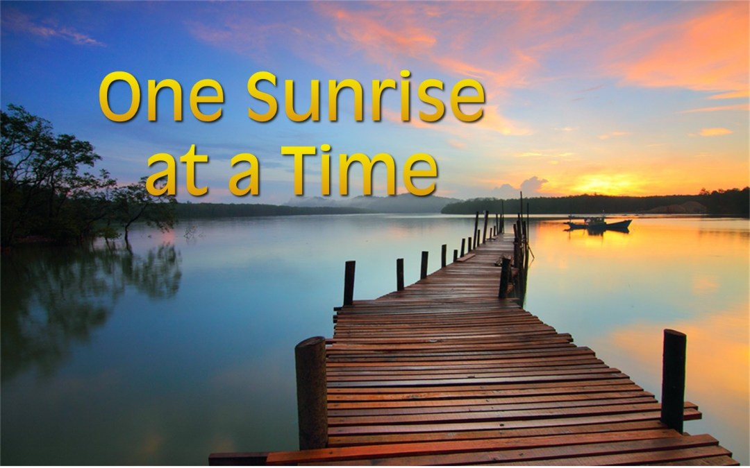 One Sunrise at a Time