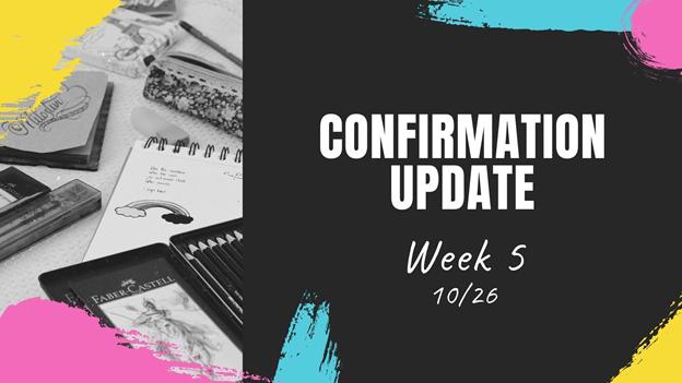 Confirmation Update October 26