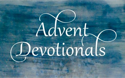 Devotions for the Season of Advent 2020