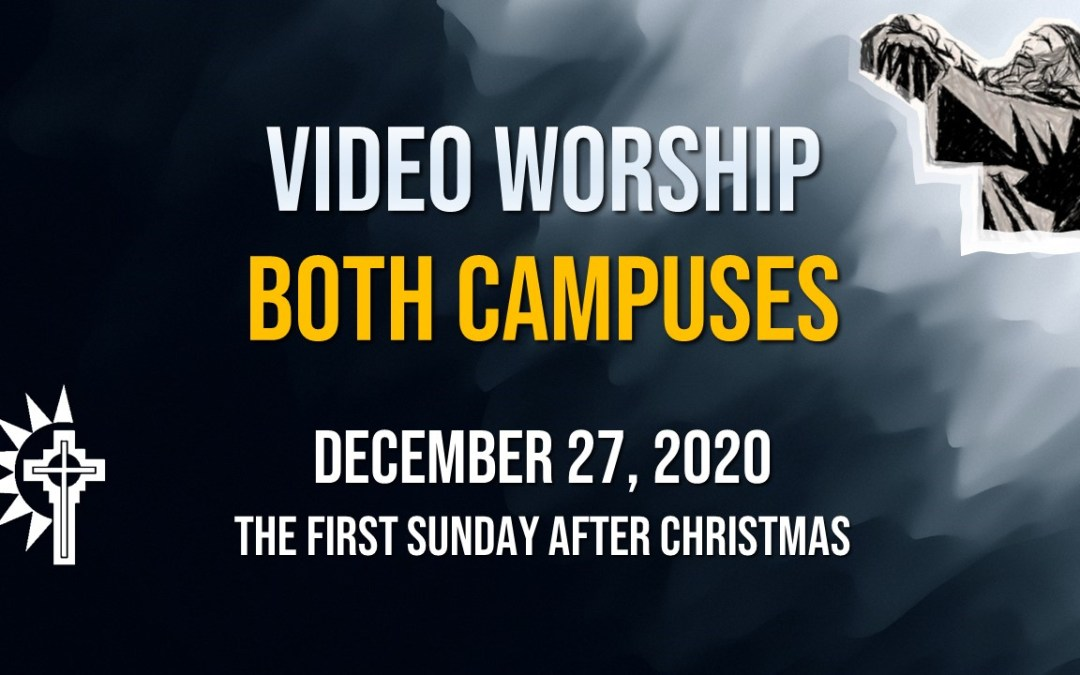 Sunday Worship – December 27