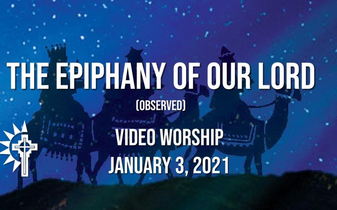 Sunday Worship – January 3