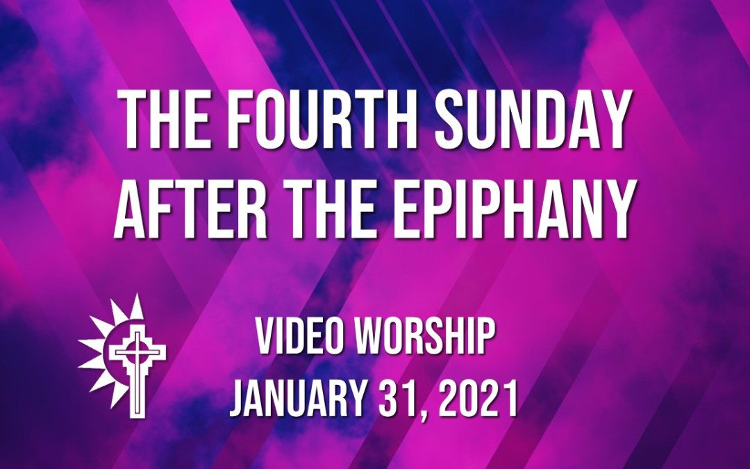 Sunday Worship – January 31