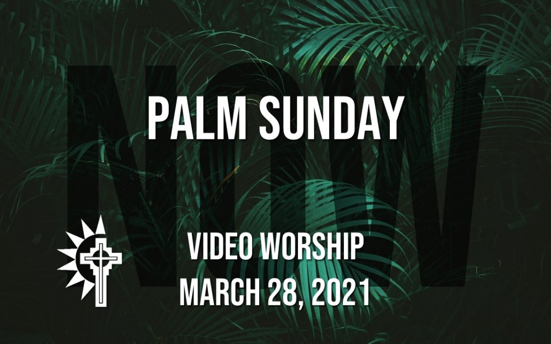 Sunday Worship – March 28