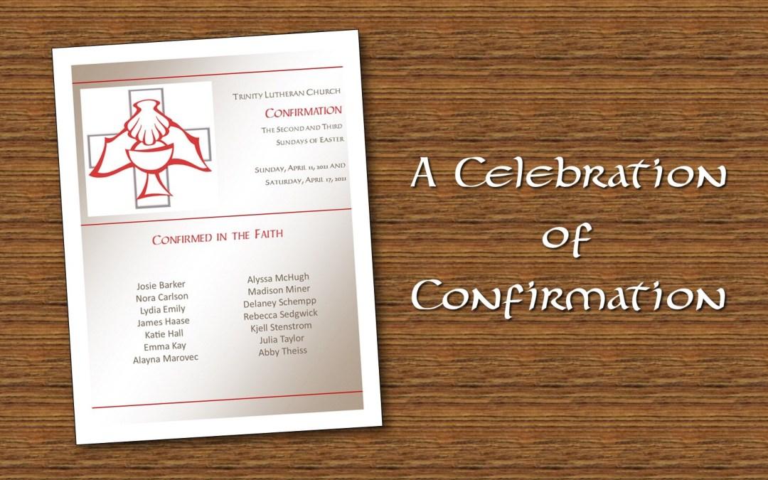 A Celebration of Confirmation