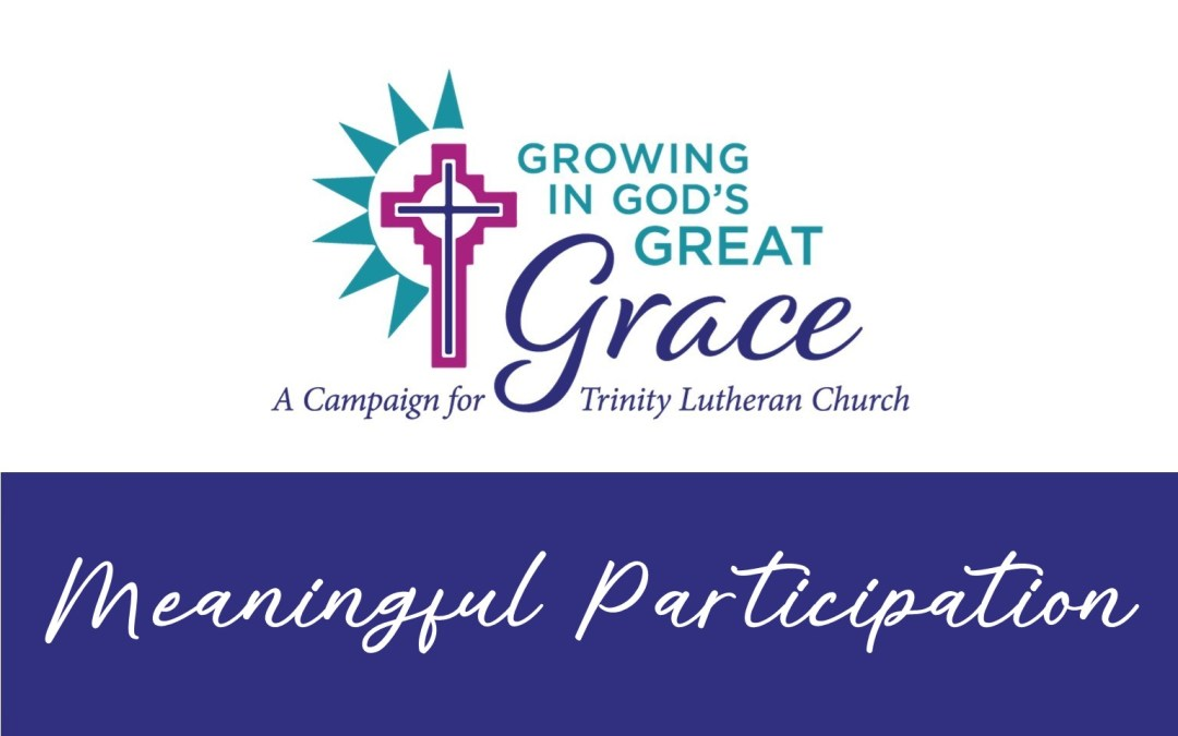 Sharing God's Blessings – Participation is Meaningful!