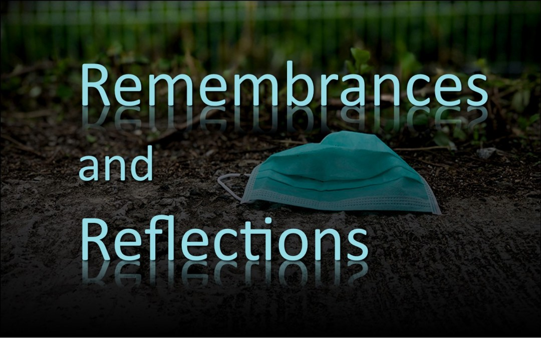 Remembrances and Reflections Now Online!