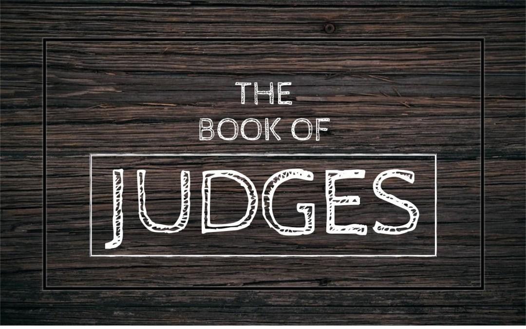 Monday Morning Bible Class: Judges