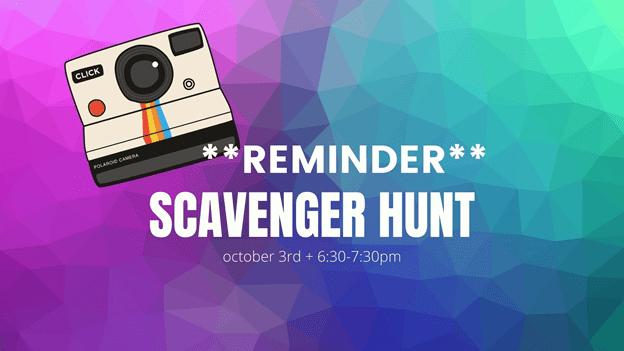 Scavenger Hunt Reminder