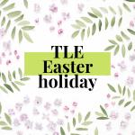 Easter Break 2021