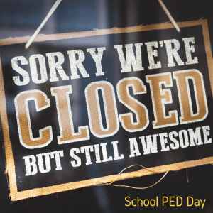 Office Closed PED Day Oct. 15