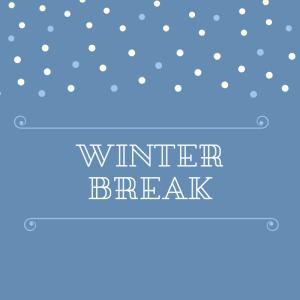 Winter Break 2021