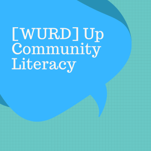 [Wurd] Up Cultural Literacy Evening