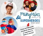 Fairytales & Superheroes Family Reading Night