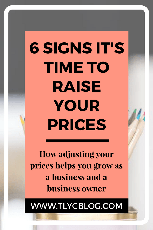 6 Signs It's time to Raise Your Prices - Crafty Business Advice, pricing product, running a handmade business