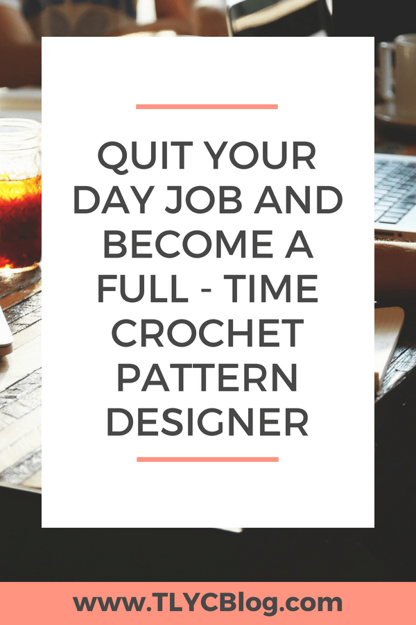 Do you want to quit your day job and start crafting the life you love? Ashleigh of the popular crochet blog Sewrella shares her story of going from college dropout to making over $10,000 per month as a crochet designer. | TLYCBlog.com