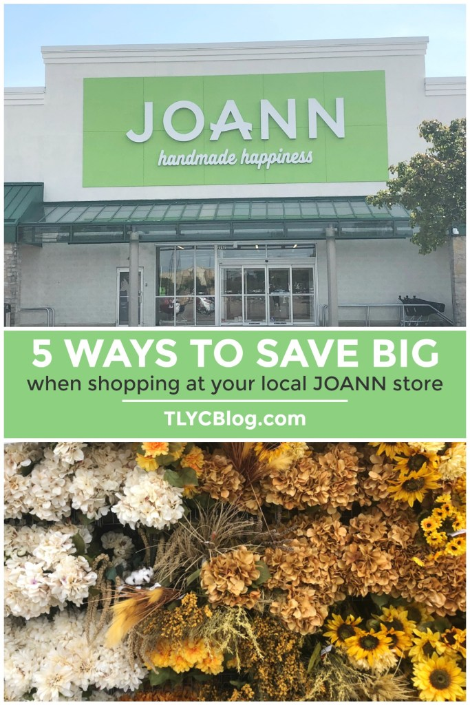 Save BIG when shopping at JOANN craft stores! Take advantage of these 5 savings options as well as additional bonus savings available now. Click to read more! #handmadewithjoann | TLYCBlog.com